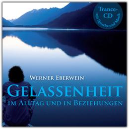 Werner Eberwein: Gelassenheit